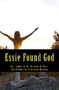 Essie Found God