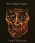 The Unlikely Prophet