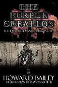 The Purple Creation: The Dexter Tanner Chronicles