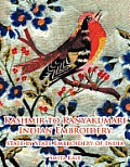 Kashmir to Kanyakumari Indian Embroidery: State by State Embroidery of India