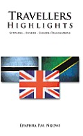 Travellers Highlights: Setswana - Swahili - English Translations