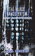 The Blacc Gangsterism: A Crip Alliance Theodicy
