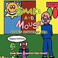 Snake and Mouse: Ryan's Birthday Tea