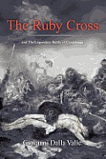The Ruby Cross: And the Legendary Battle of Covadonga