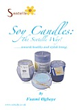 Soy Candles - the Sentelle Way!: Towards Healthy and Stylish Living
