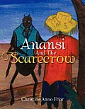 Anansi and the Scarecrow