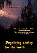 Regaining Sanity for the Earth:...