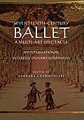 Seventeenth-Century Ballet a...