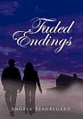 Faded Endings