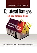 Collateral Damage: Life as a...