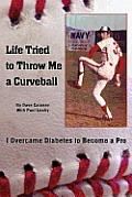 Life Tried to Throw Me a Curveball: I Overcame Diabetes to Become a Pro