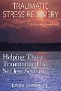 Traumatic Stress Recovery