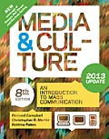 Media and Culture, 2013 Update (8TH 13 - Old Edition)