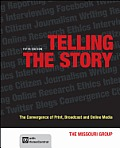 Telling The Story The Convergence Of Print Broadcast & Online Media