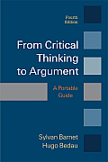 From Critical Thinking To Argument (4TH 14 Edition)