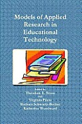 Models of Applied Research in Educational Technology (11 Edition)