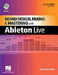 Sound Design Mixing & Mastering with Ableton Live 8