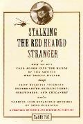 Stalking the red headed stranger, or, how to get your songs into the hands of the artists who really matter through show business trickery, underhanded skullduggery, shrewdness, and chicanery...