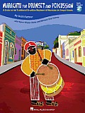 Maracatu for Drumset and Percussion: A Guide to the Traditional Brazilian Rhythms of Maracatu de Baque Virado [With CD (Audio)]