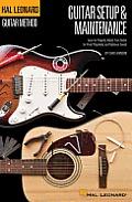 Guitar Setup & Maintenance Hal Leonard Guitar Method Supplement