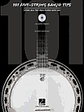 101 Banjo Tips Stuff All the Pros Know & Use