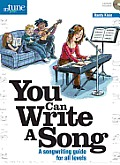 You Can Write a Song: A Songwriting Guide for All Levels (In Tune Presents)