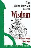 The Native American Book of Wisdom