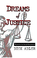 Dreams of Justice: Mysteries as Social Documents (Large Print 16pt)