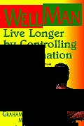 Wellman: Live Longer by Controlling Inflammation (Large Print 16pt)