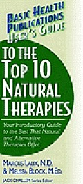 User's Guide to the Top 10 Natural Therapies: Your Introductory Guide to the Best That Natural and Alternative Therapies Offer (Large Print 16pt)