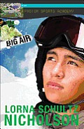 Big Air (Lorimer Podium Sports Academy)