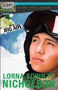 Big Air (Podium Sports Academy Books)
