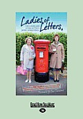 Ladies of Letters New and Old (Large Print 16pt)