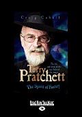 Terry Pratchett: The Spirit of Fantasy (Large Print 16pt)