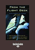 From the Flight Deck: Plane Talk and Sky Science (Large Print 16pt)