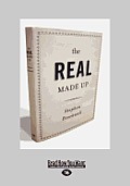 The Real Made Up (Large Print 16pt)