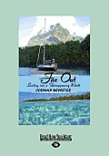 Far Out: Sailing Into a Disappearing World (Large Print 16pt)