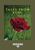 Tales from Rumi (Large Print 16pt)