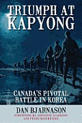 Triumph at Kapyong: Canada's Pivotal Battle in Korea
