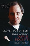 Eleven Out of Ten: The Life and Work of David Pecaut