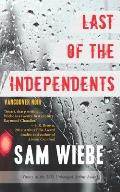 Michael Drayton Mystery #1: Last of the Independents: Vancouver Noir