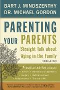 Parenting Your Parents: Straight...