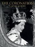 Coronation: A Royal History