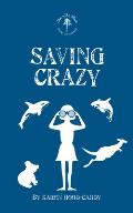 Wild Place Adventure #3: Saving Crazy