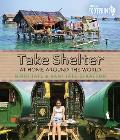 Take Shelter: At Home Around the World (Footprints)