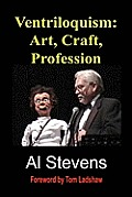 Ventriloquism: Art, Craft, Profession
