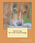 Sparky Dog: The Trash Hound Beagle