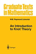 Graduate Texts in Mathematics #175: An Introduction to Knot Theory