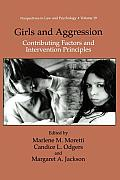 Perspectives in Law &amp; Psychology #19: Girls and Aggression: Contributing Factors and Intervention Principles Cover
