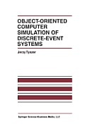 Object-Oriented Computer Simulation of Discrete-Event Systems